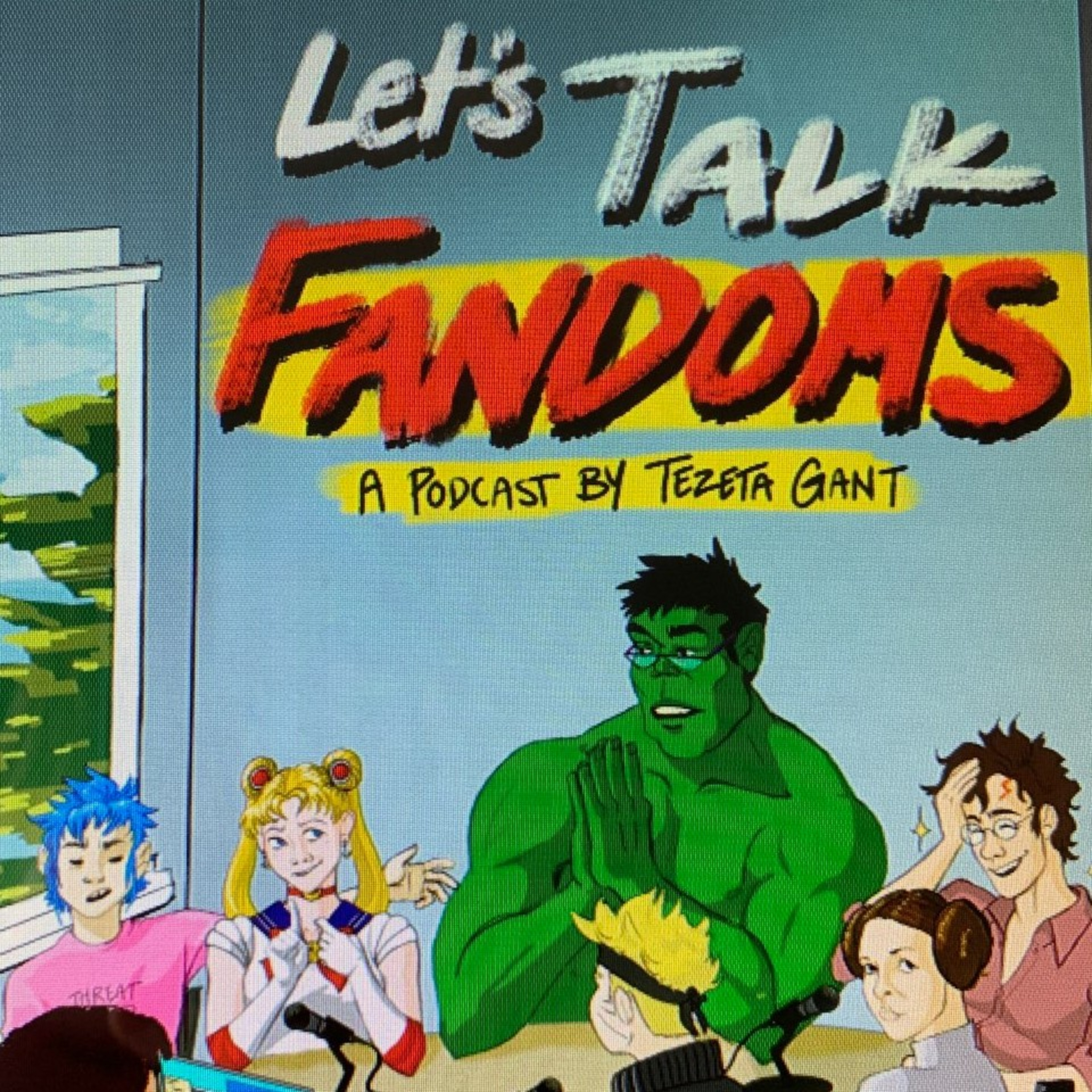 Trailer for Let's Talk Fandoms, where we talk about all things Fandoms