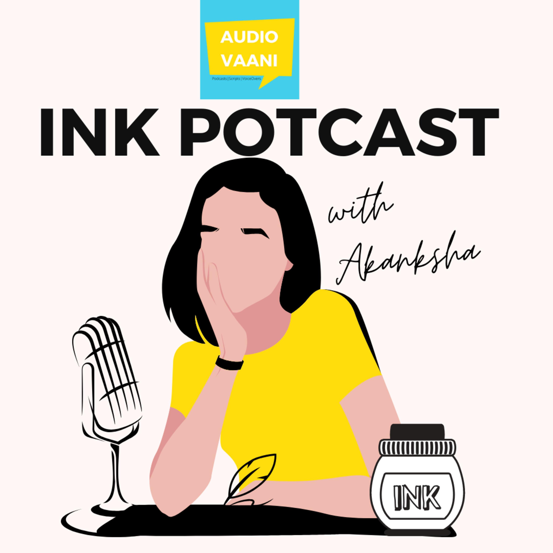 Ink Potcast