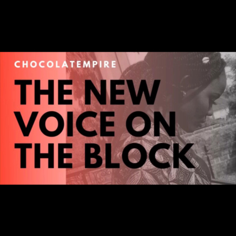 Chocolatempire podcast