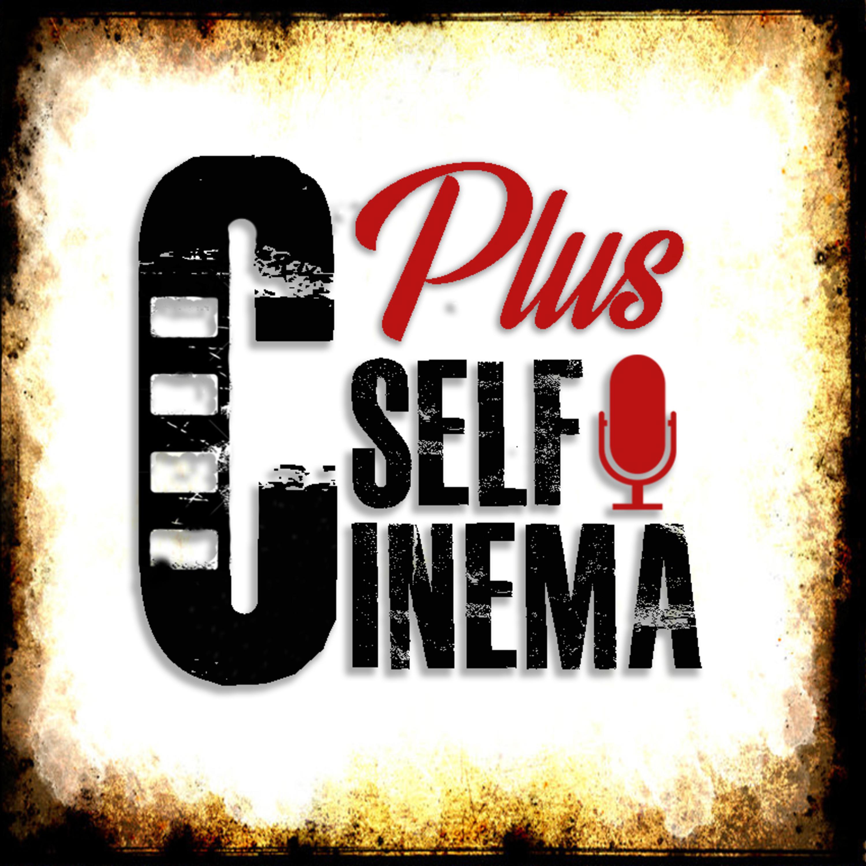 CinemaSelf Plus podcast show image