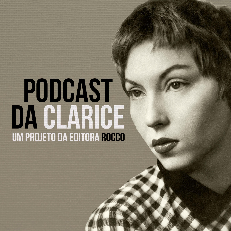 Podcast da Clarice