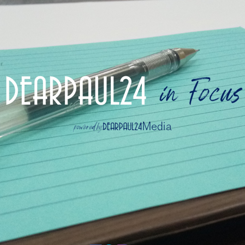 DEARPAUL24 in Focus