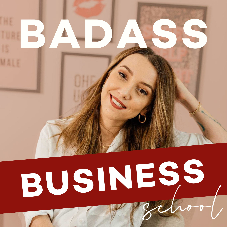 Badass Business School podcast show image