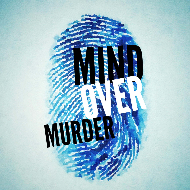 Mind Over Murder