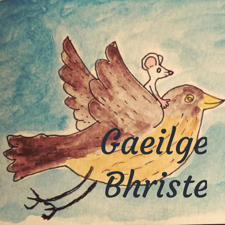 GAEILGE BHRISTE EPISODE 44