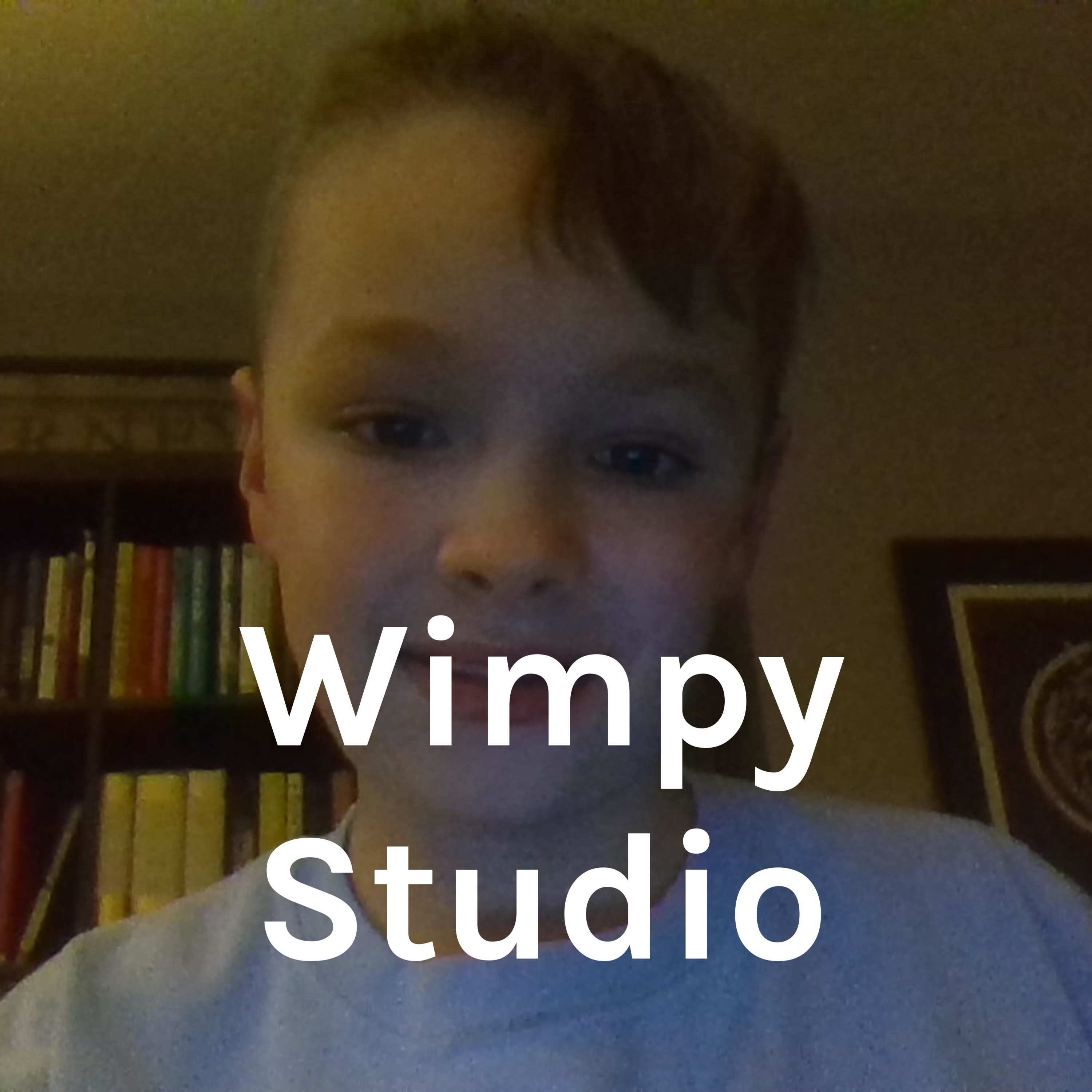 Wimpy Studio A Podcast On Anchor