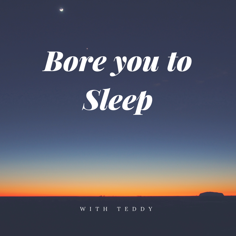 Bore You To Sleep - Sleep Stories for Adults