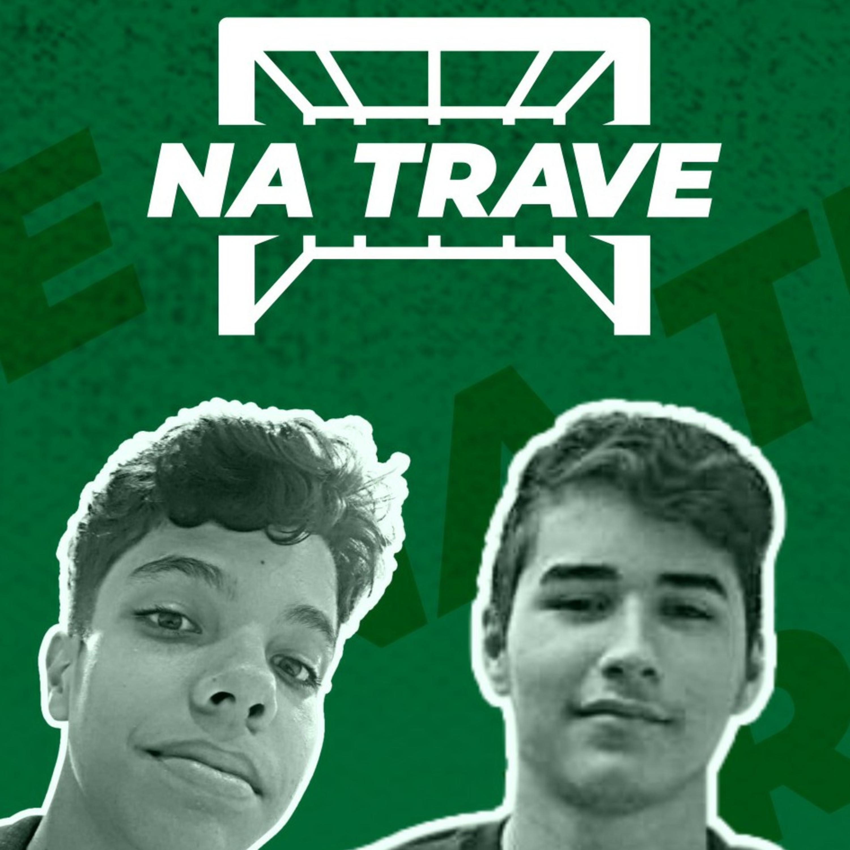 NA TRAVE - EPISÓDIO 01