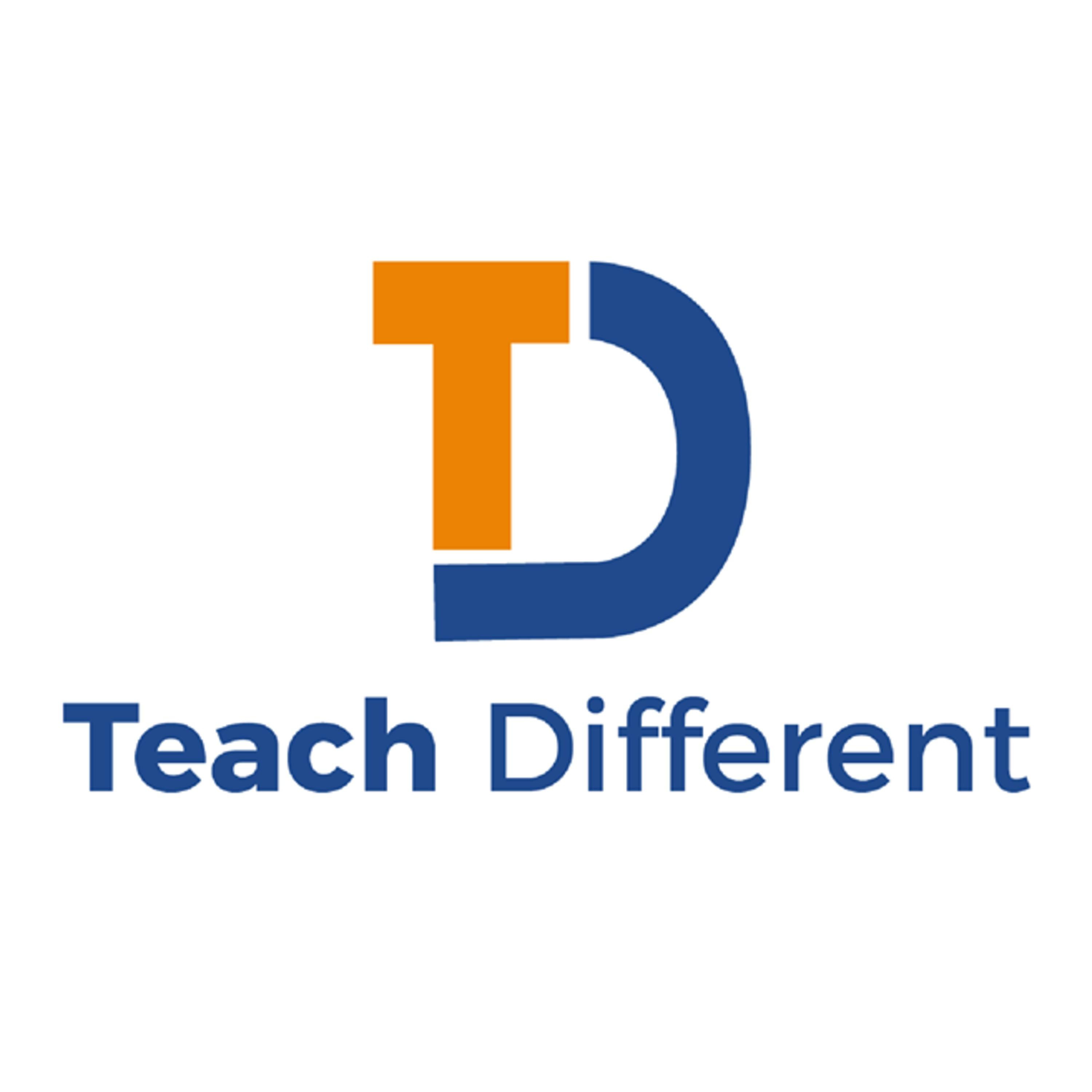 Why Teach Different?