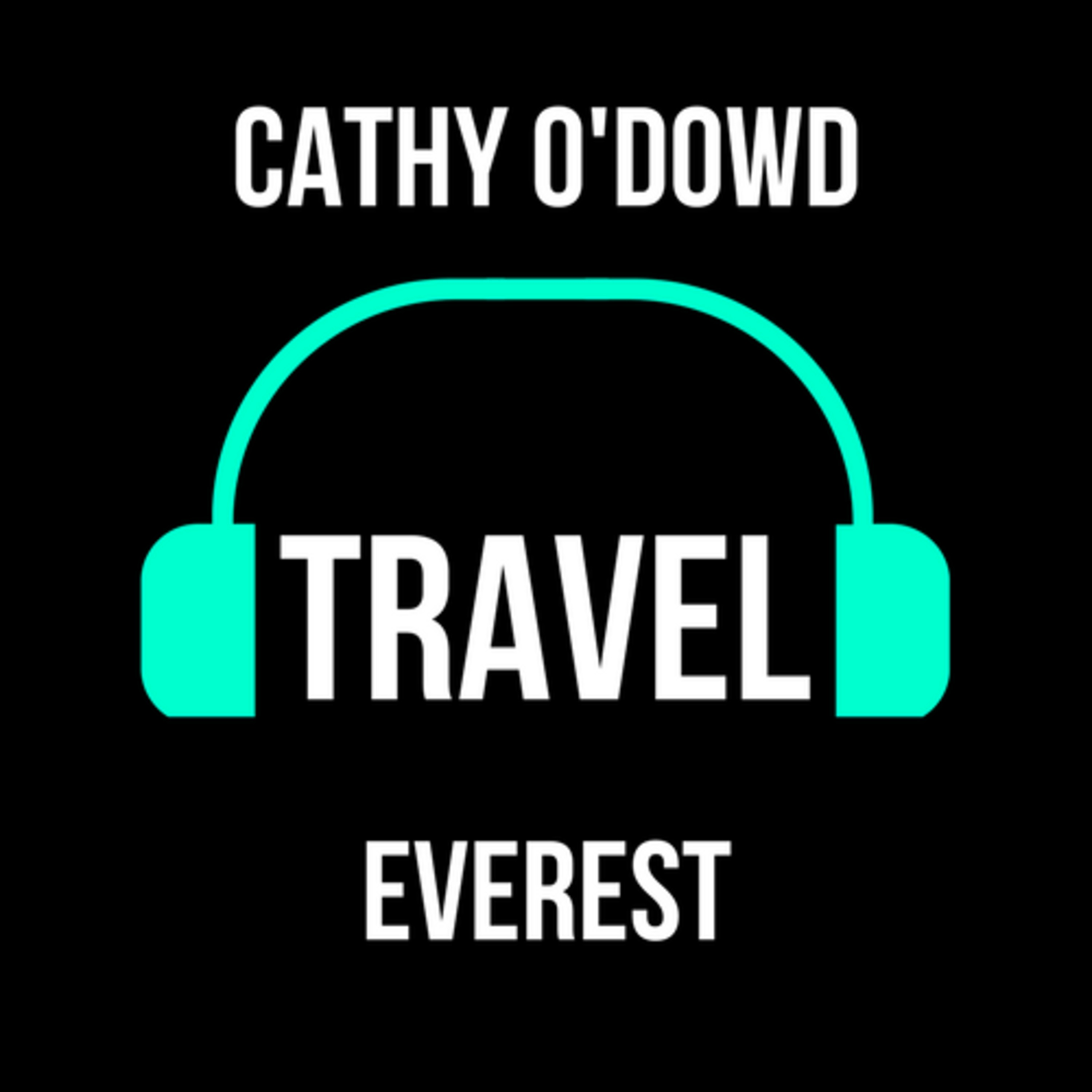 Everest with Cathy O'Dowd - Episode 003