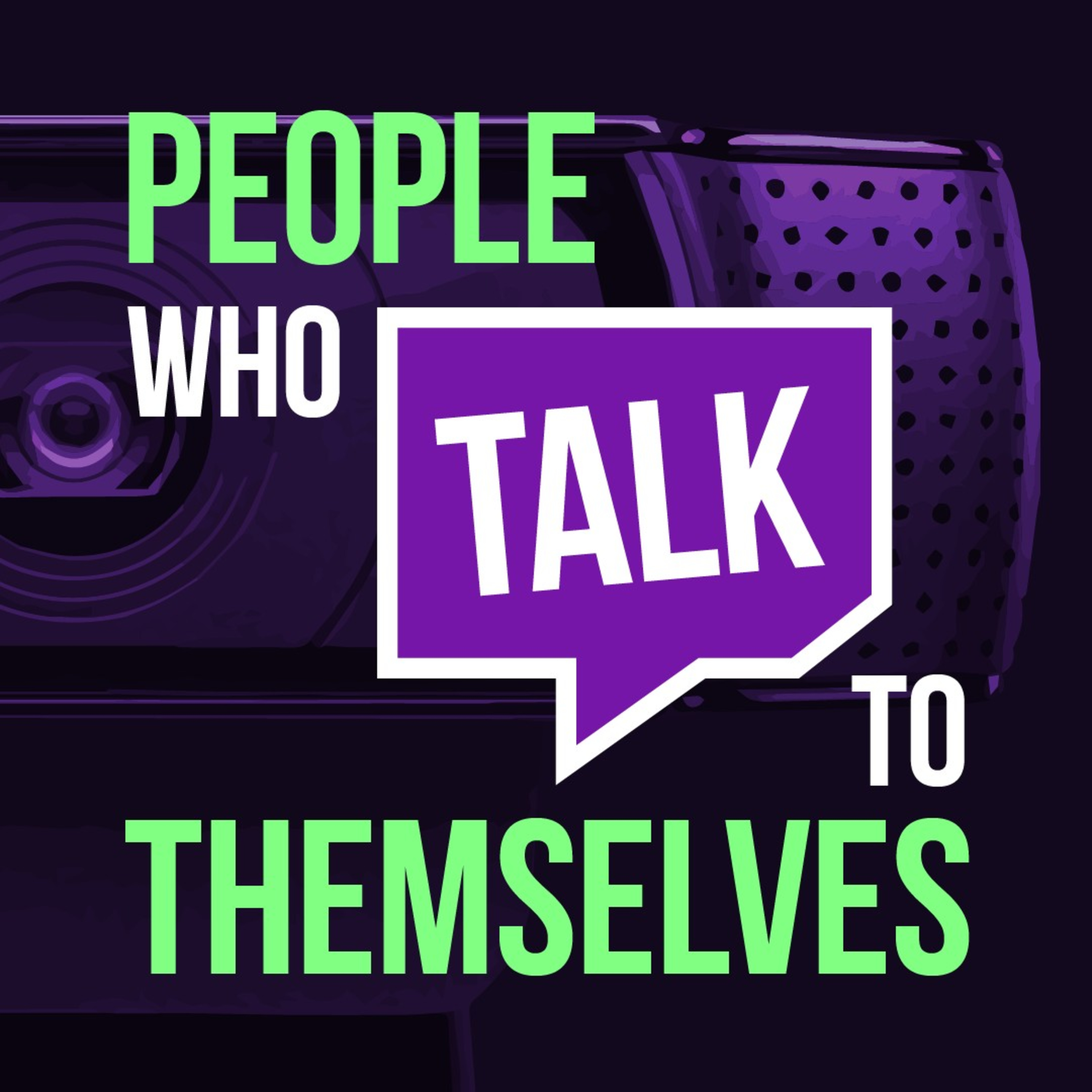 People Who Talk To Themselves – Self Care & Creativity For Twitch Streamers & Creators