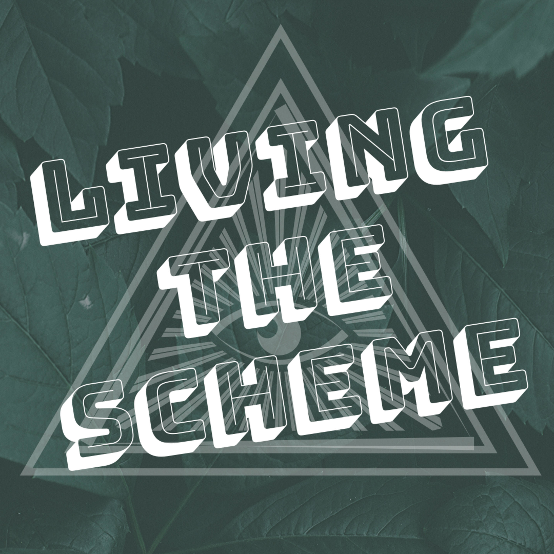 Living the Scheme
