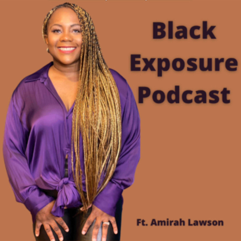Black Exposure Podcast