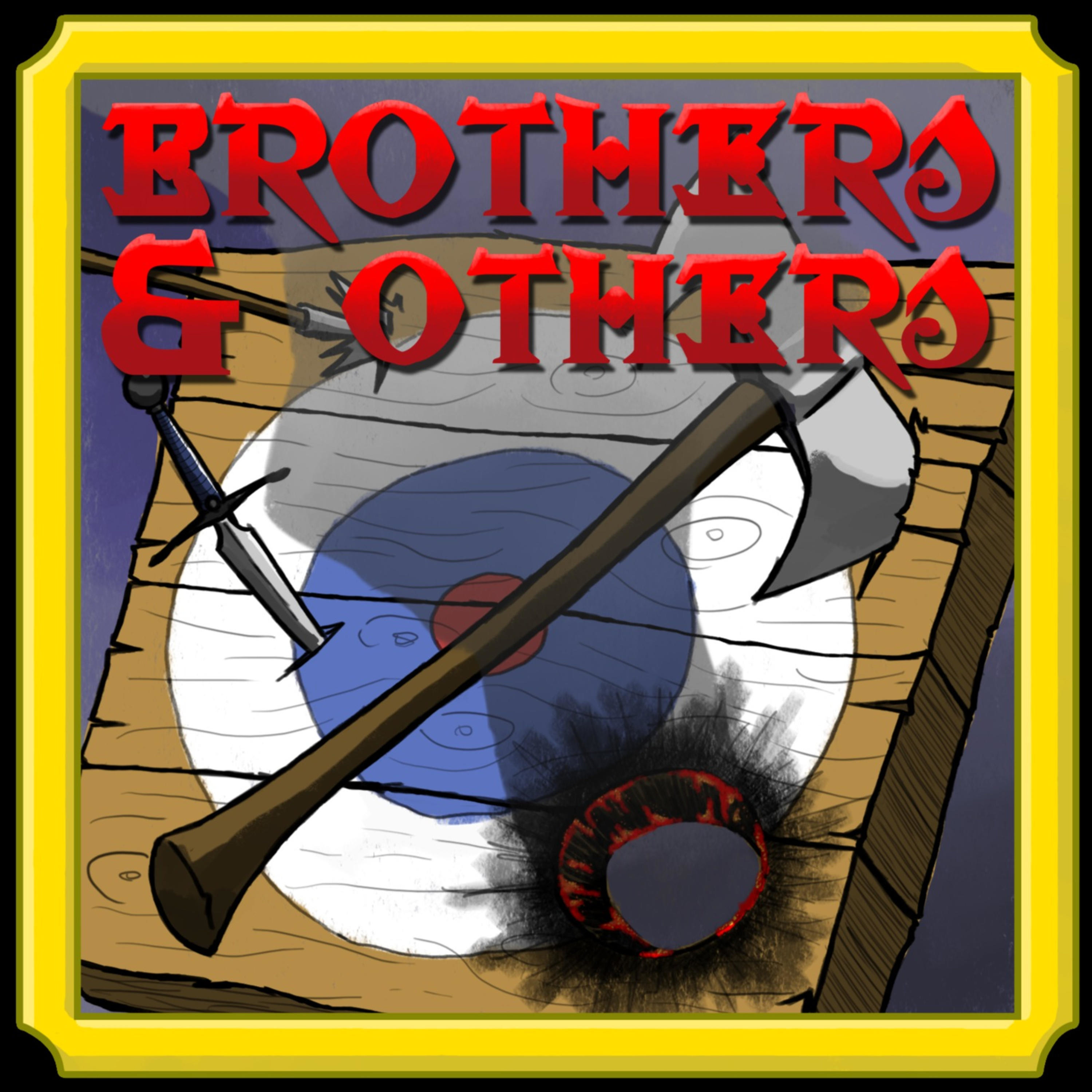 Brothers and Others