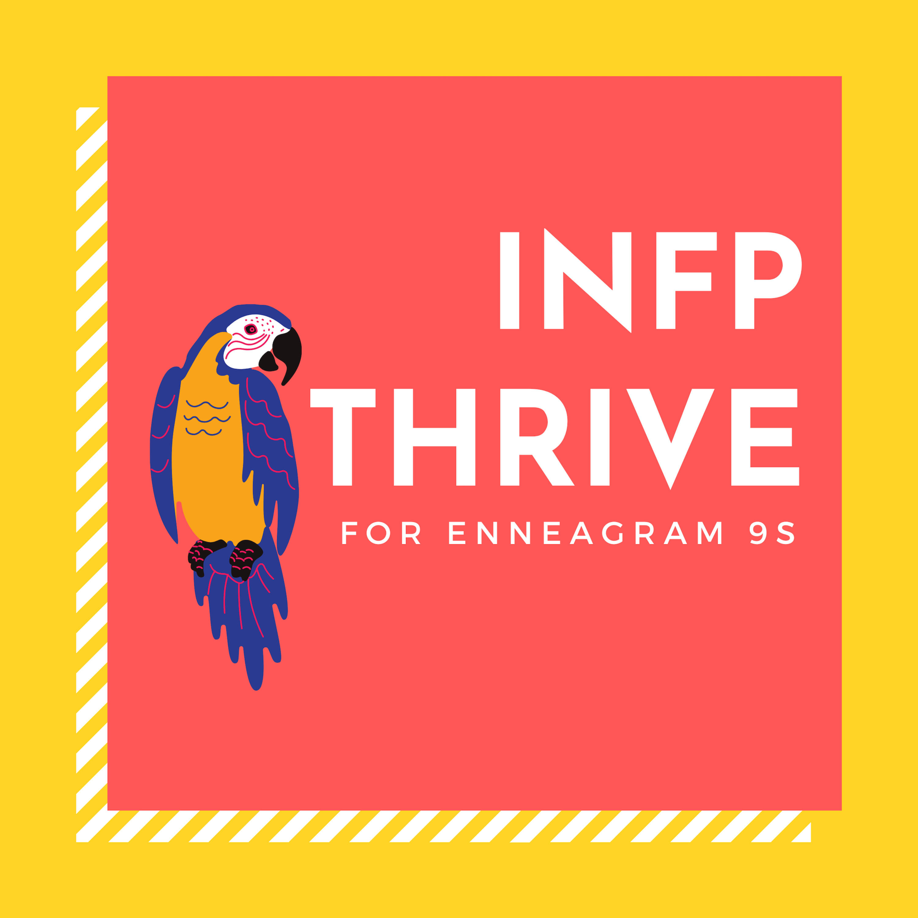 INFP Thrive for Enneagram 9s
