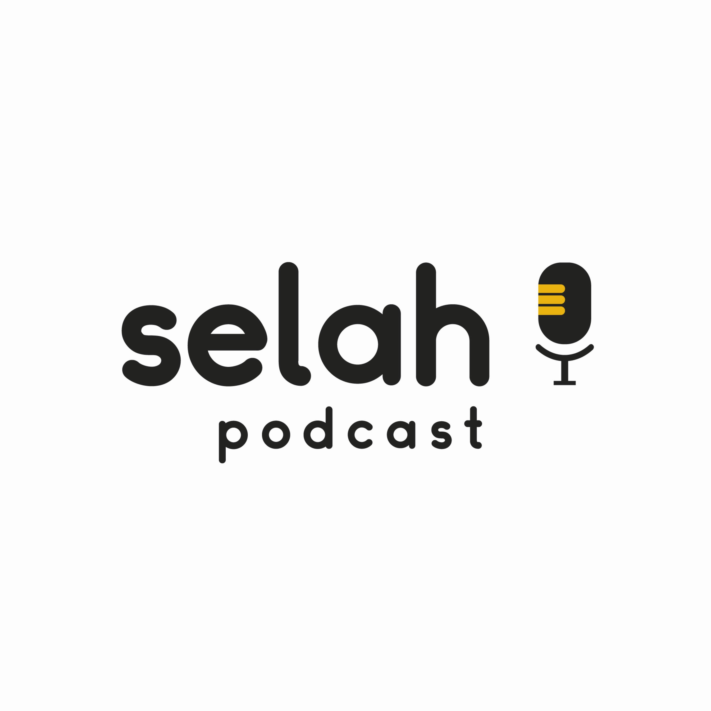 Selah Podcast