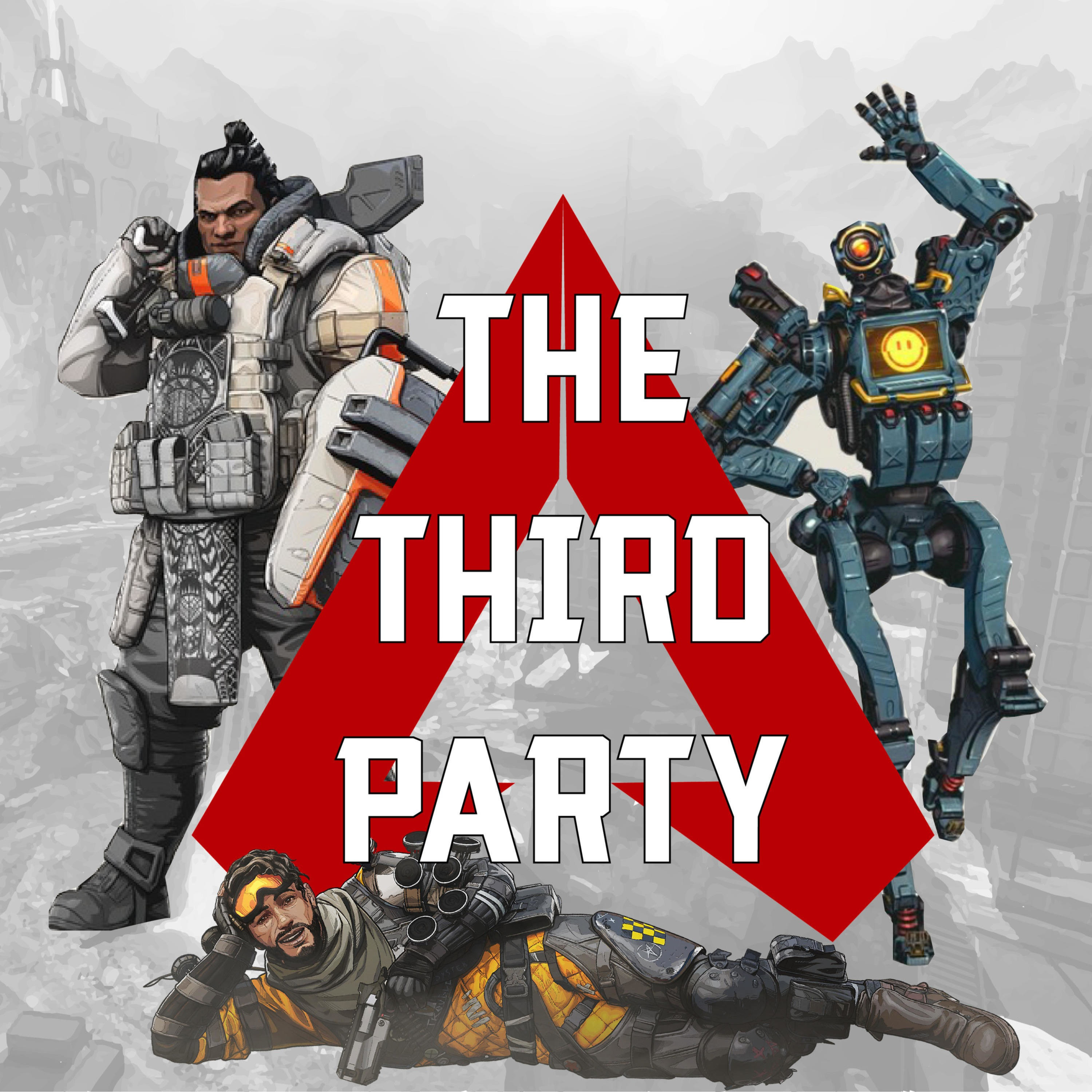 The Third Party: An Apex Legends podcast