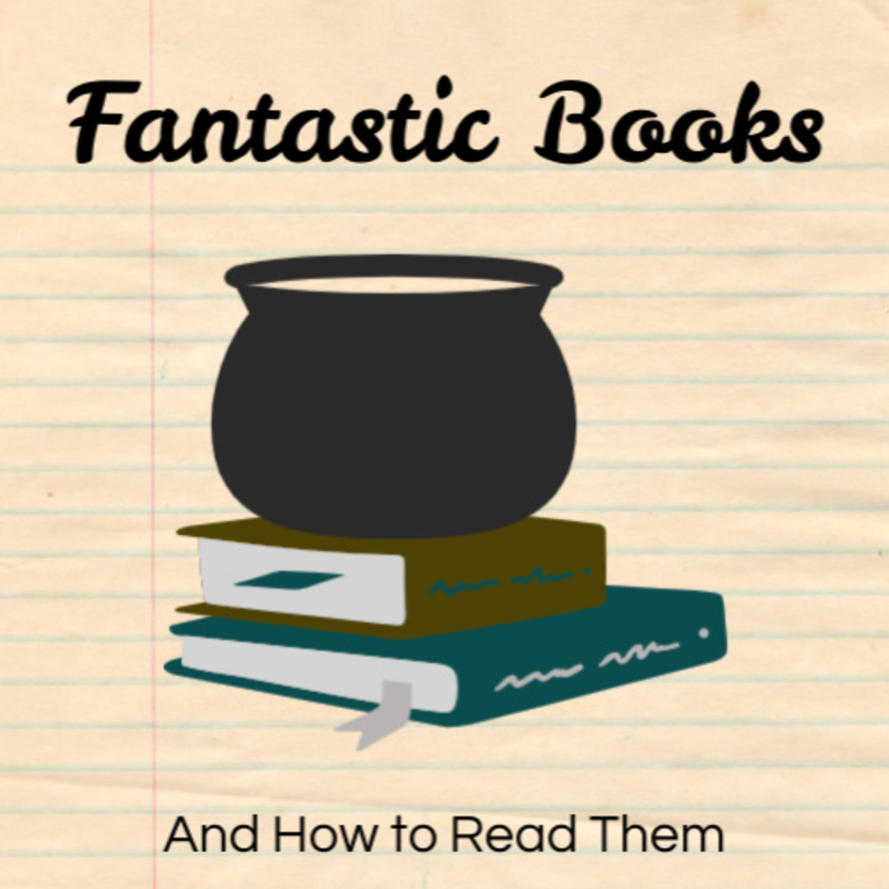 Fantastic Books and How to Read Them