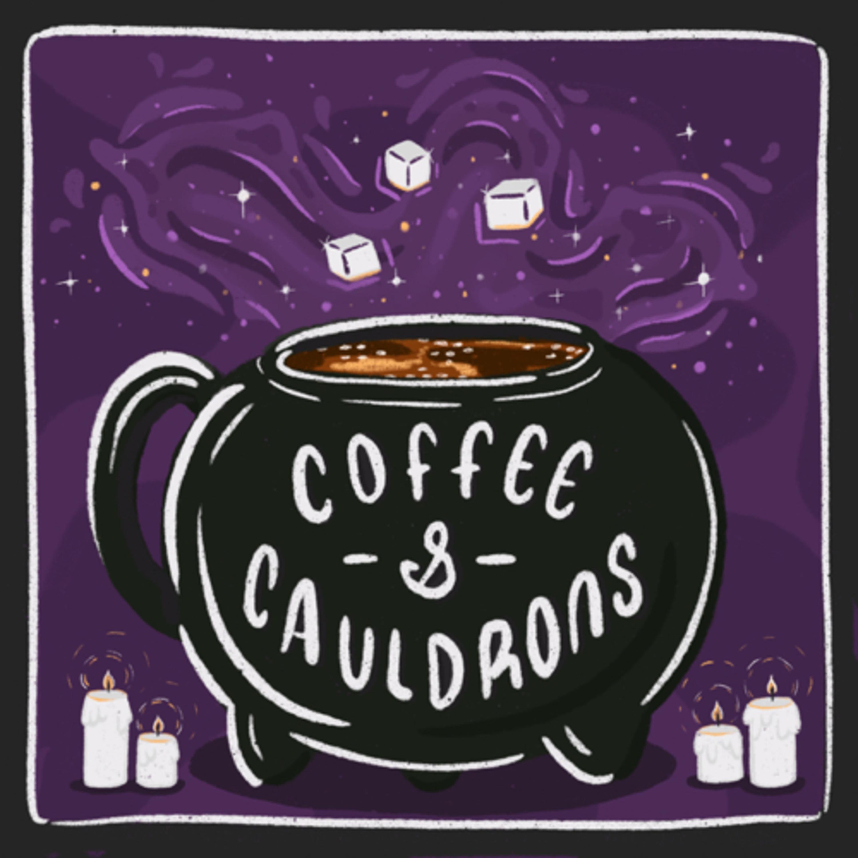 Coffee and Cauldrons