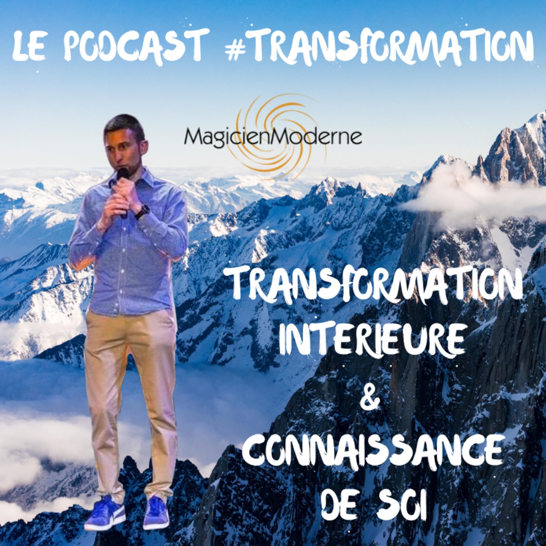 Le Podcast #Transformation™