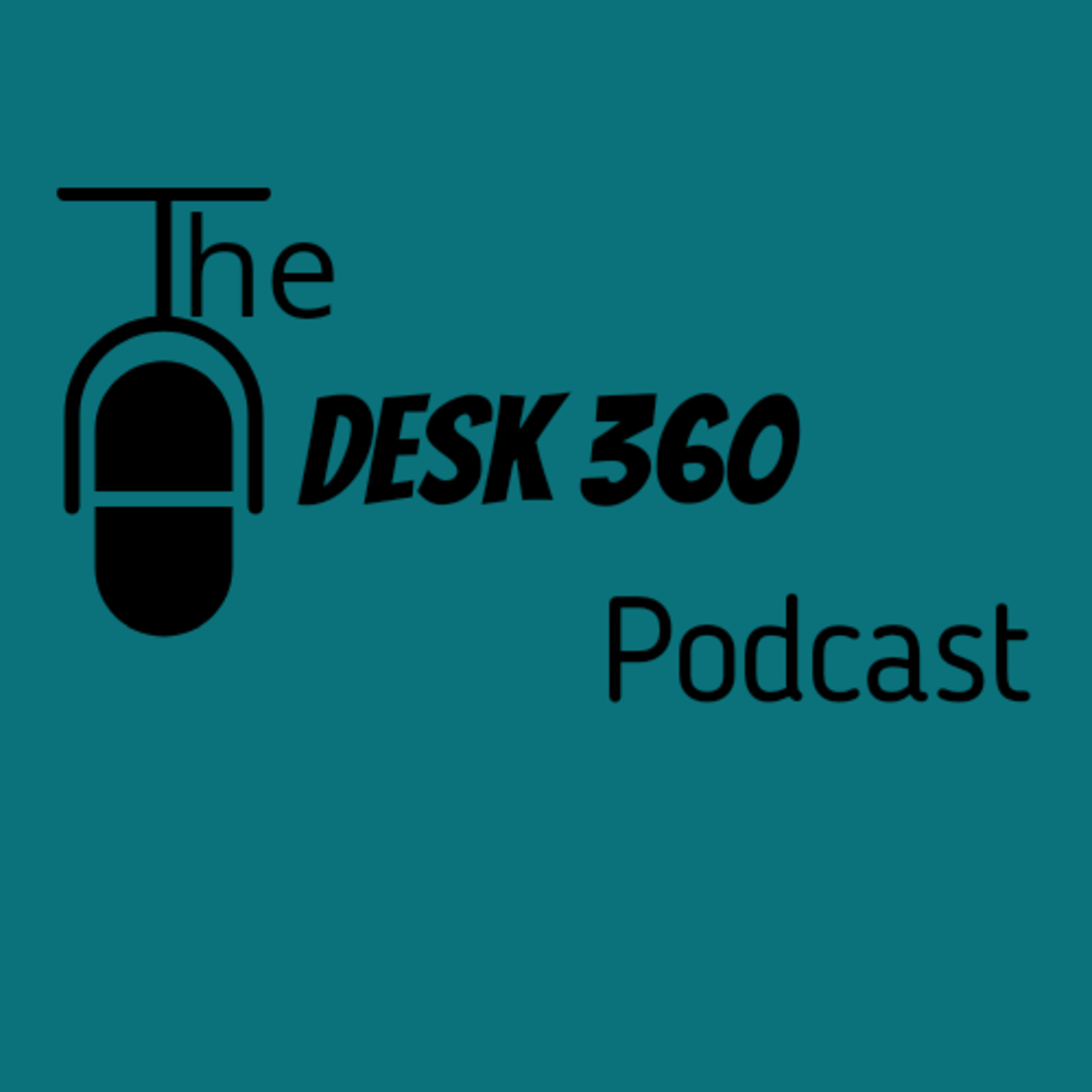 The Desk 360 Podcast