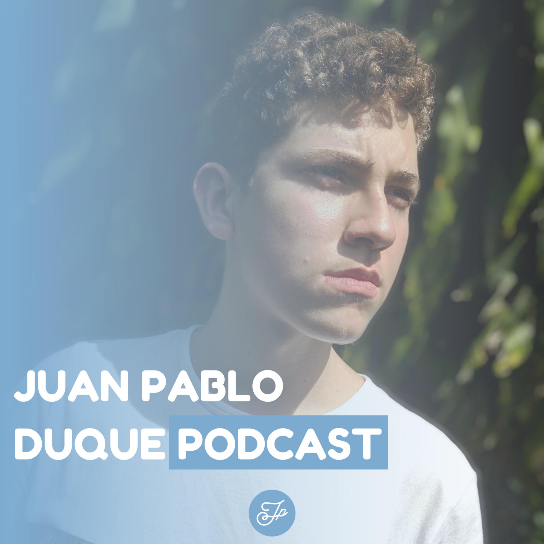 Juan Pablo Duque Podcast
