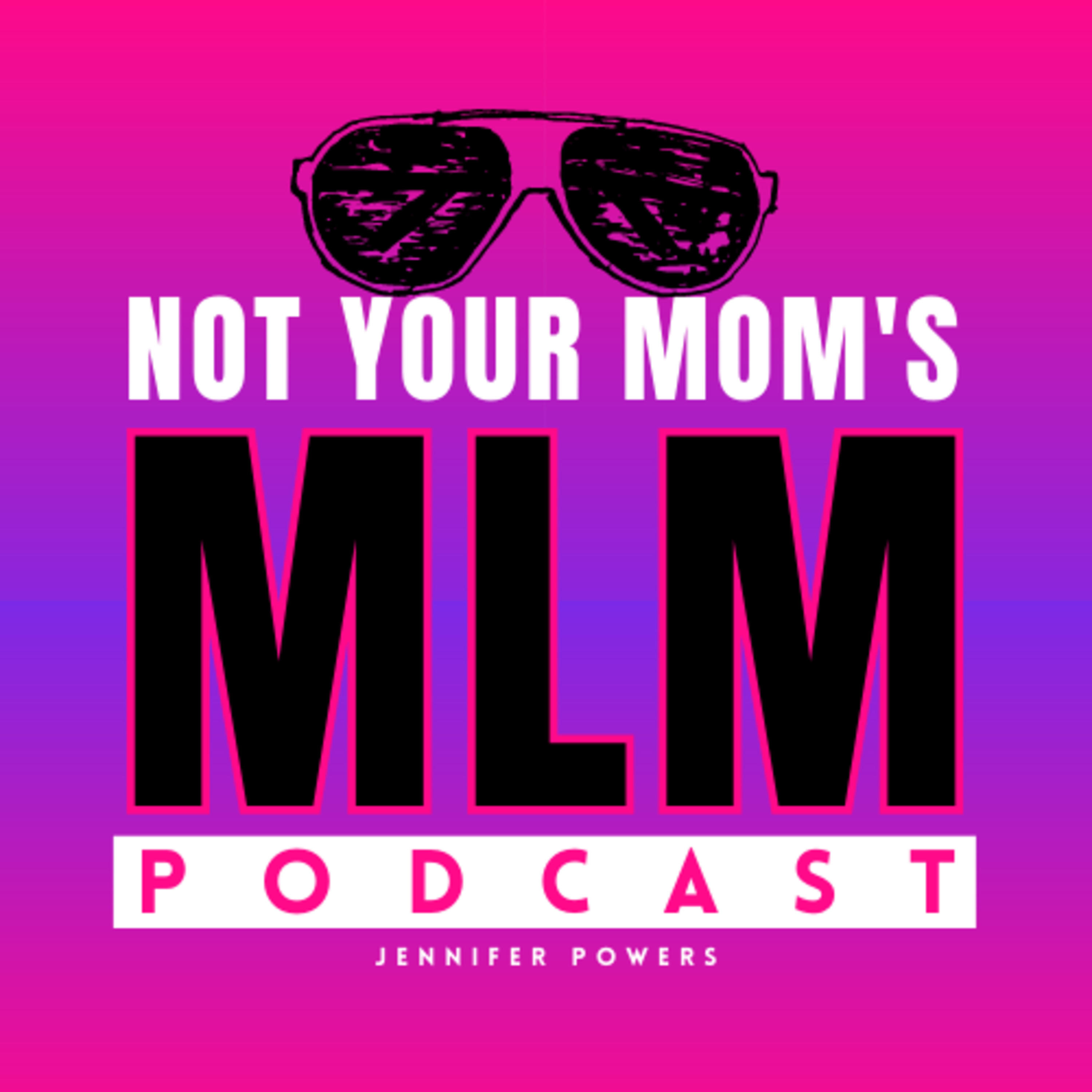 Not Your Moms MLM