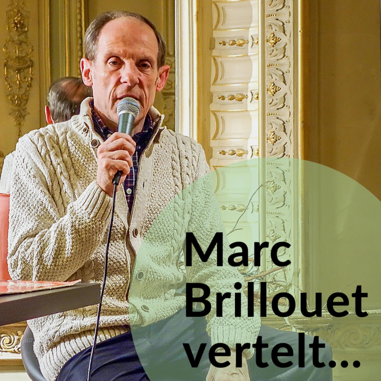 Marc Brillouet vertelt… samen met Johan Verminnen over zijn prille begin.
