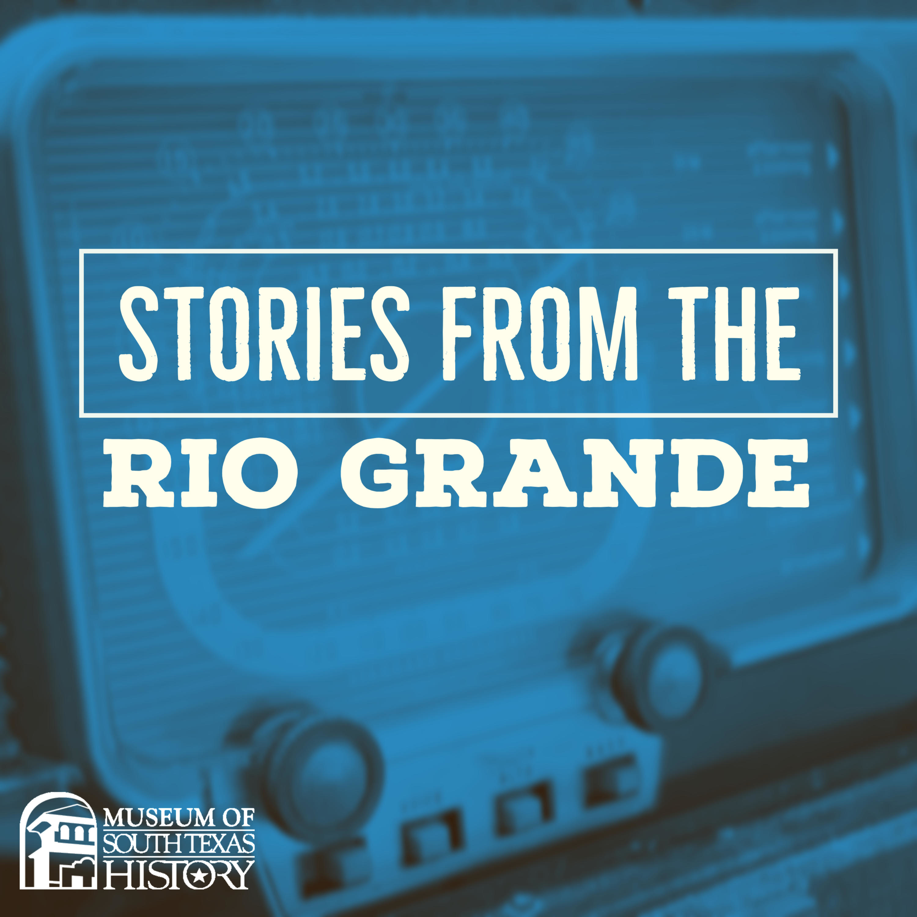 Stories from the Rio Grande: Ramirez Brothers