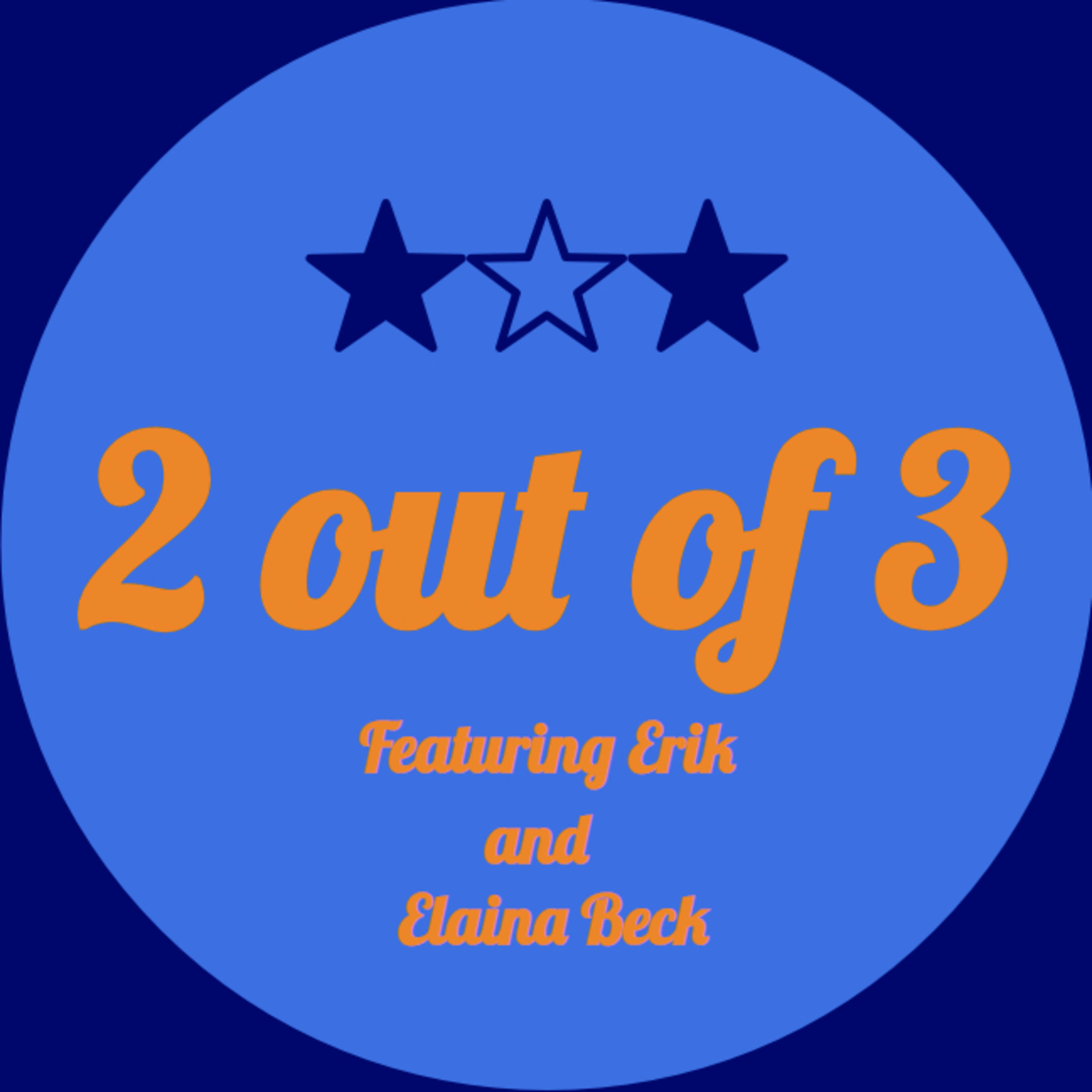 2 out of 3 Podcast