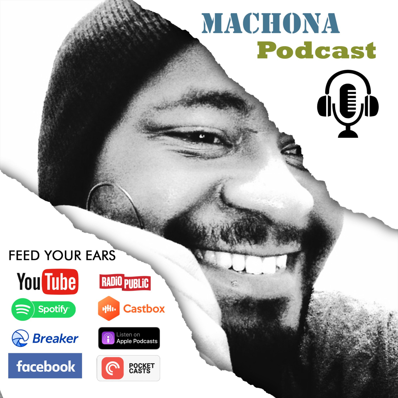 Machona Podcast
