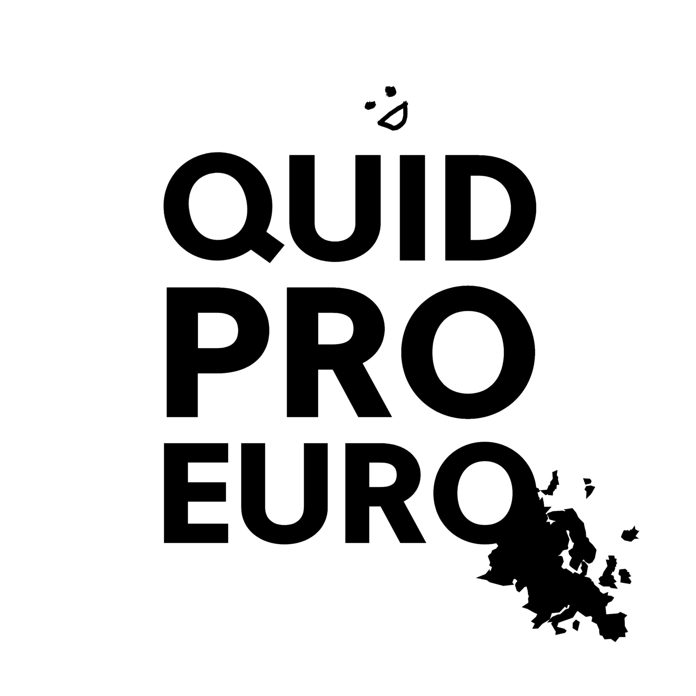 """""""    Quid Pro Euro """" Podcast"""