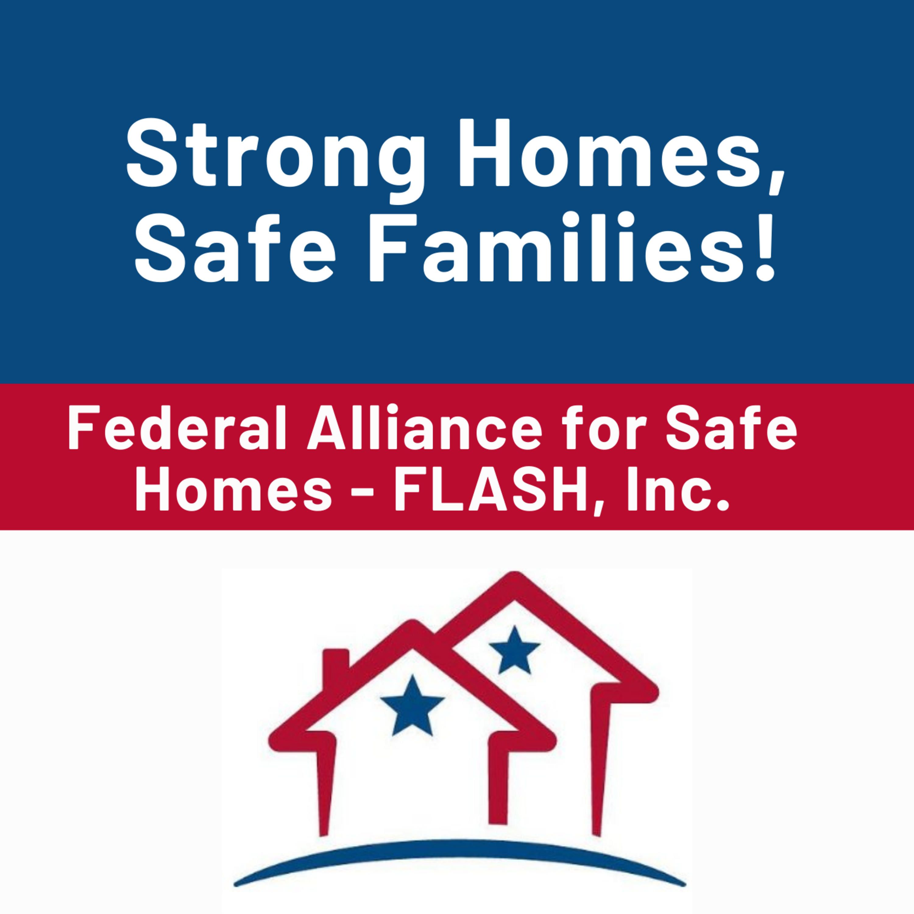 Strong Homes, Safe Families!