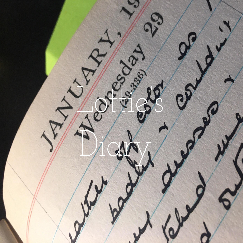 """""""    Lottie's Diary """" Podcast"""