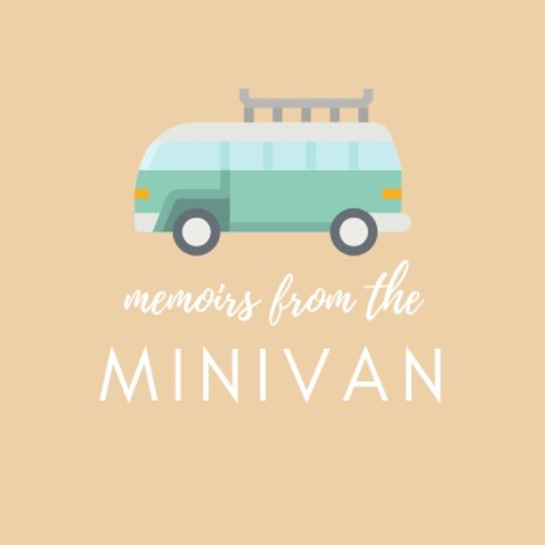 memoirs from the MINIVAN