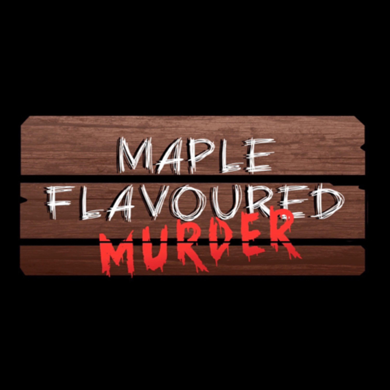 Maple Flavoured Murder