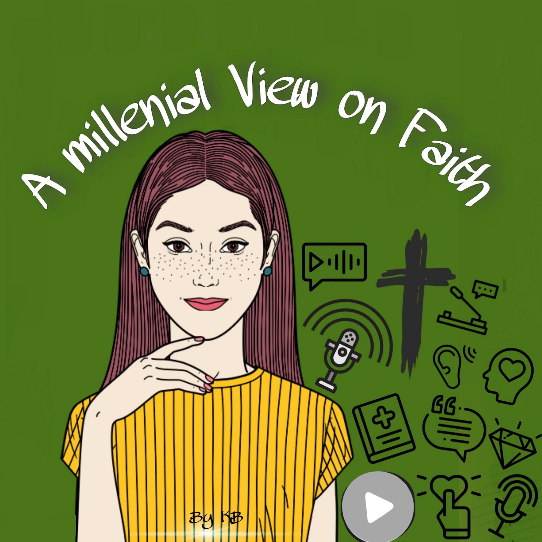 A Millenial View on Faith - AMVOF