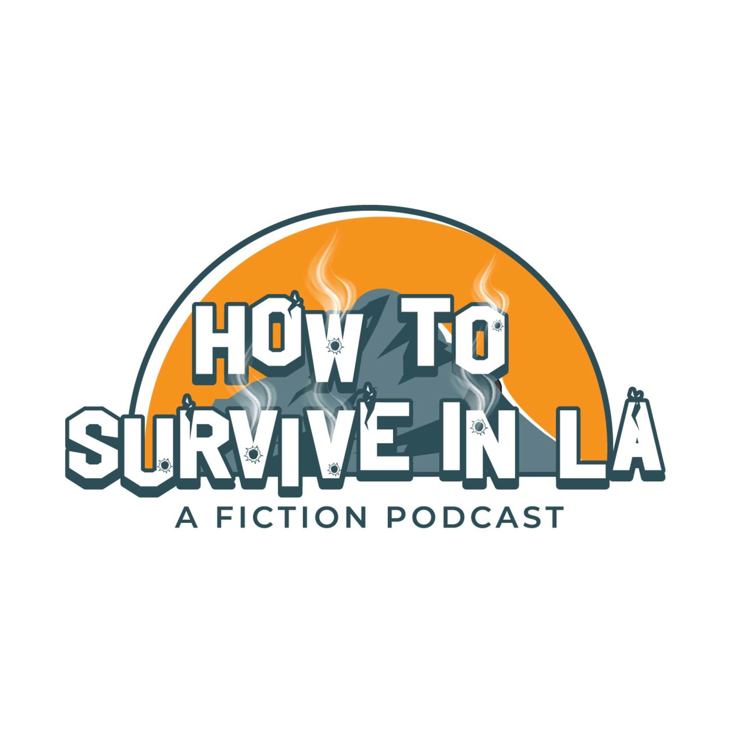 """How to Survive in LA"" Podcast"