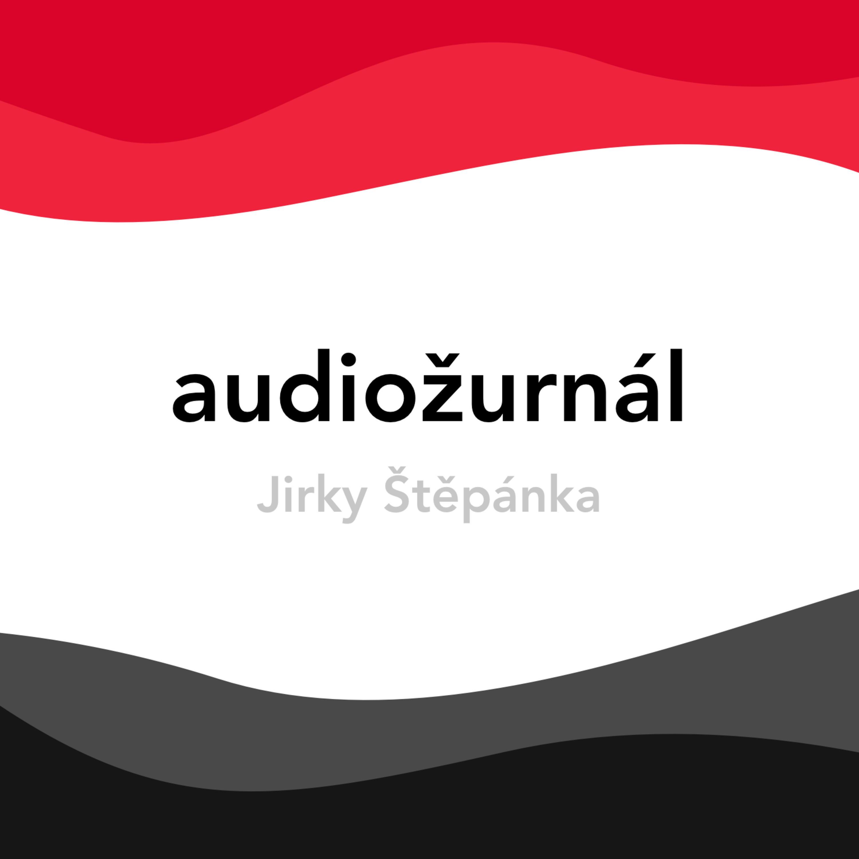 Audiožurnál Jirky Štěpánka