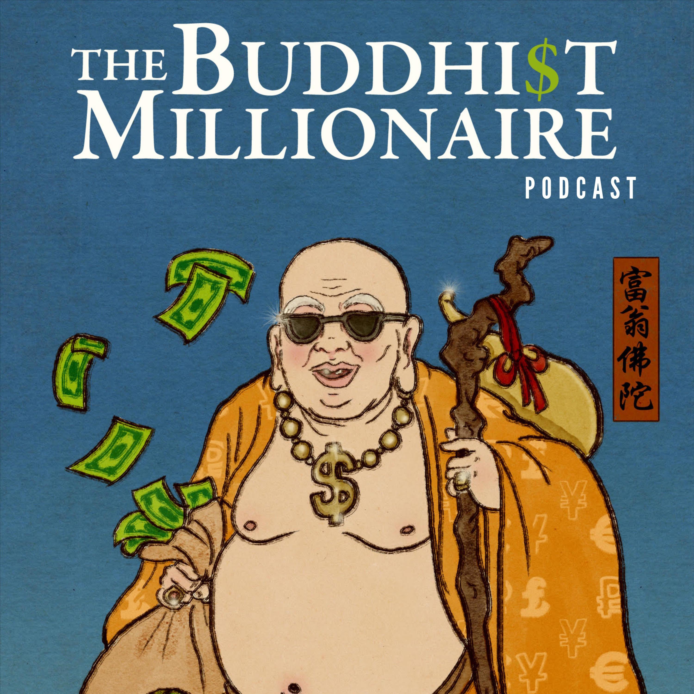 The Buddhist Millionaire podcast