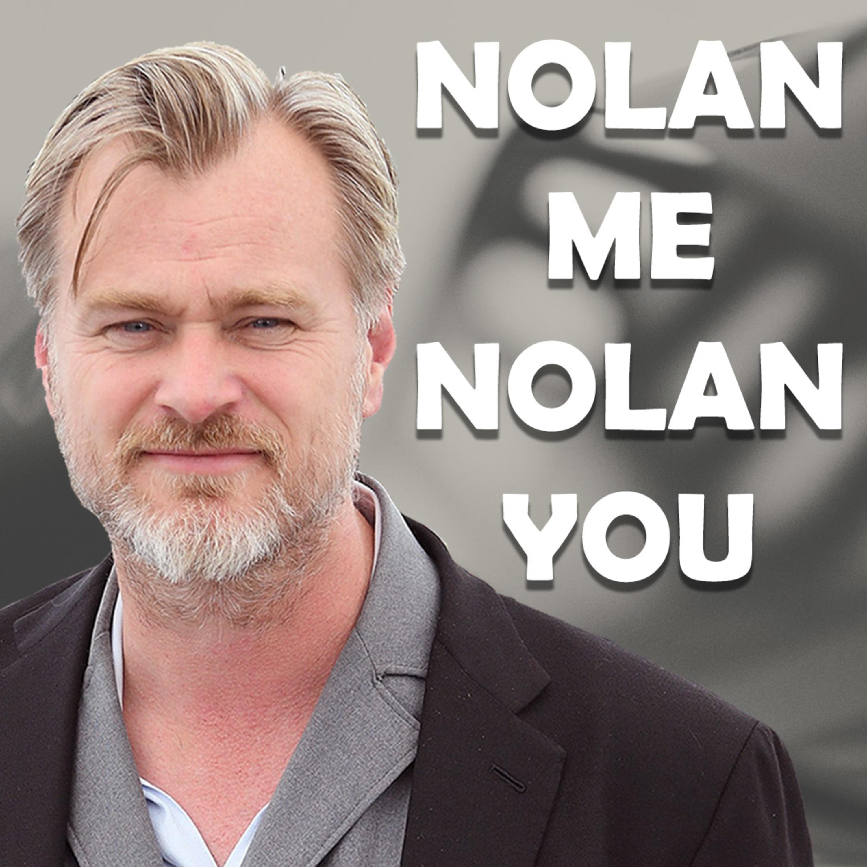 Nolan Me, Nolan You - Inception With Tom Beasley