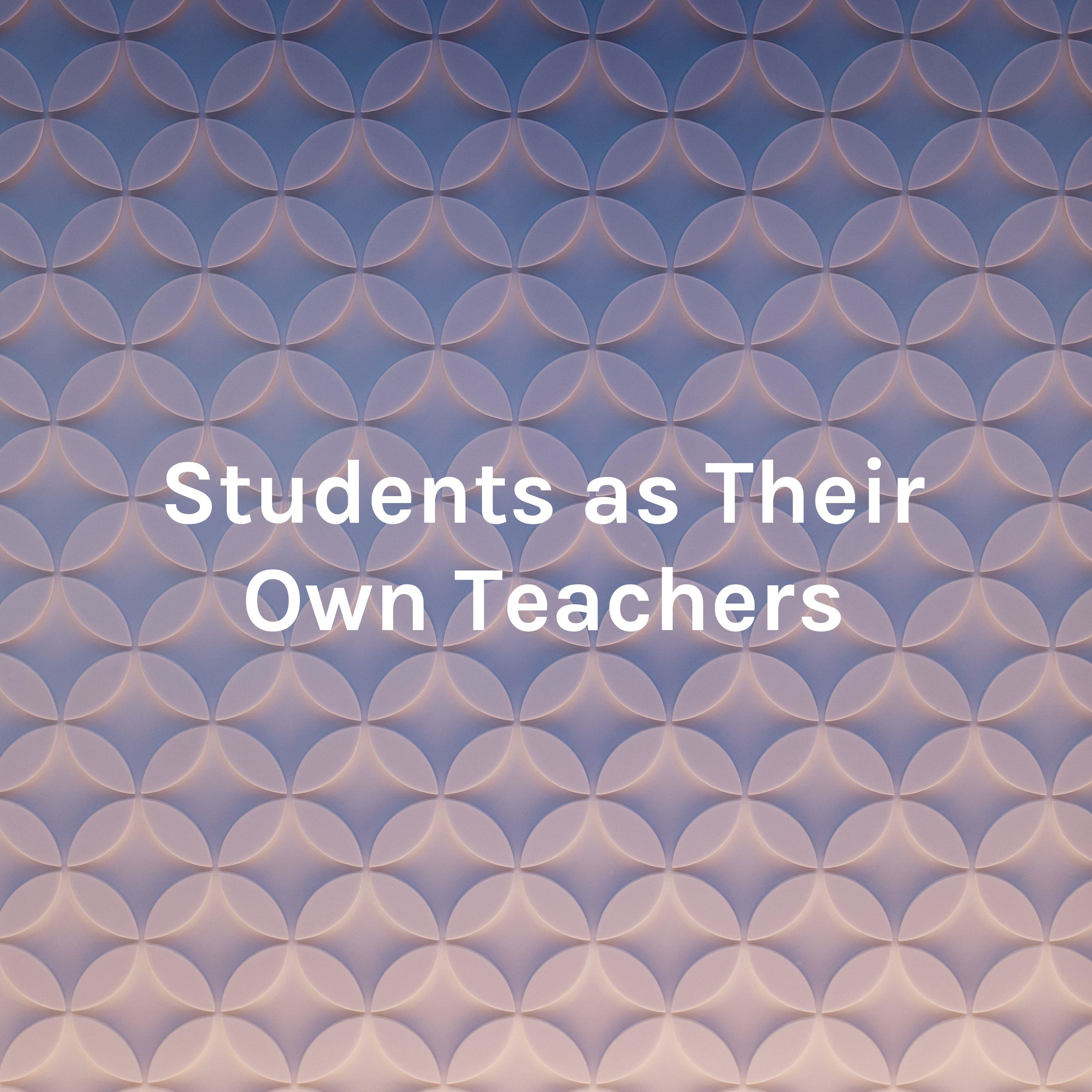 Students as Their Own Teachers: Decolonizing the Classroom