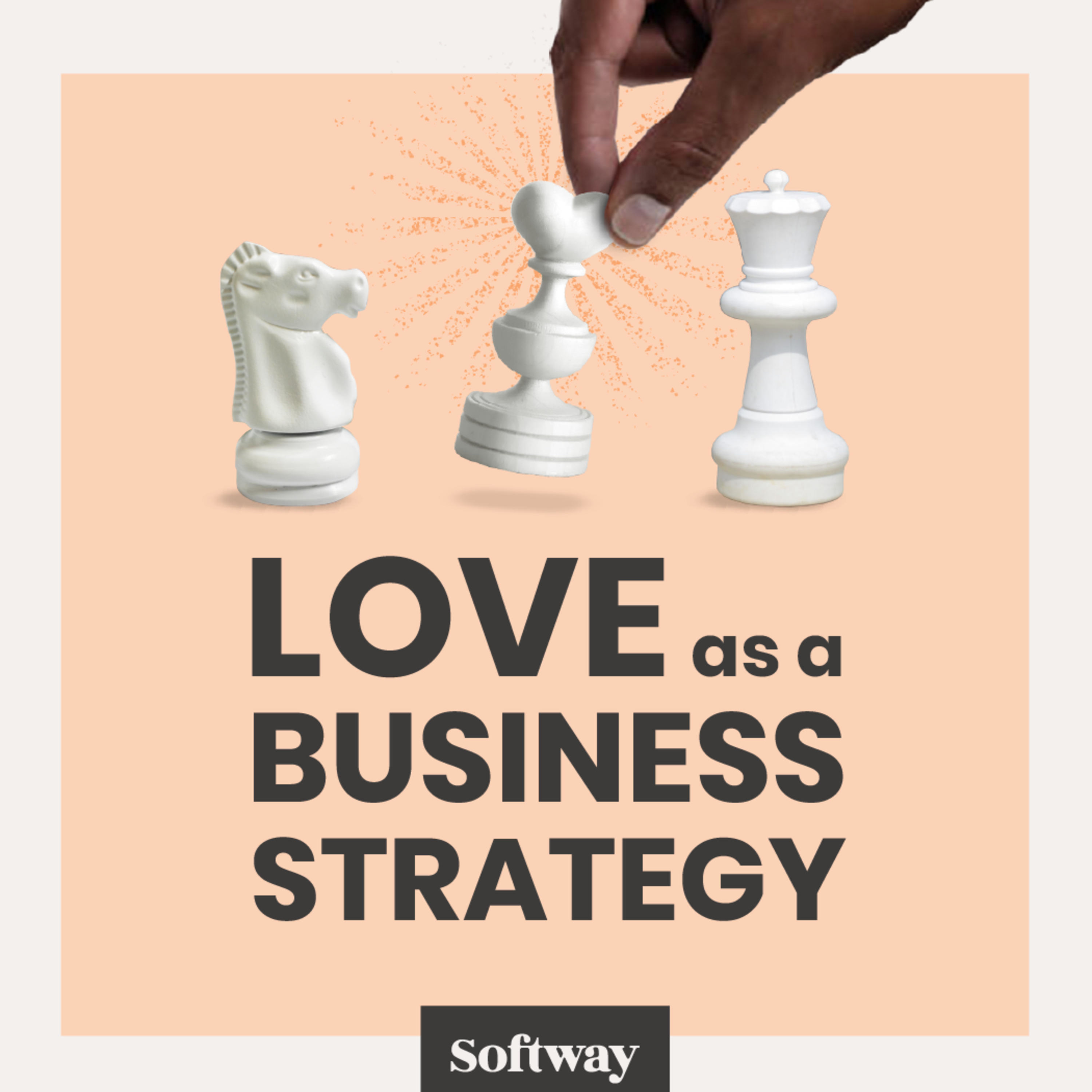 8. Love as a Delicious Strategy