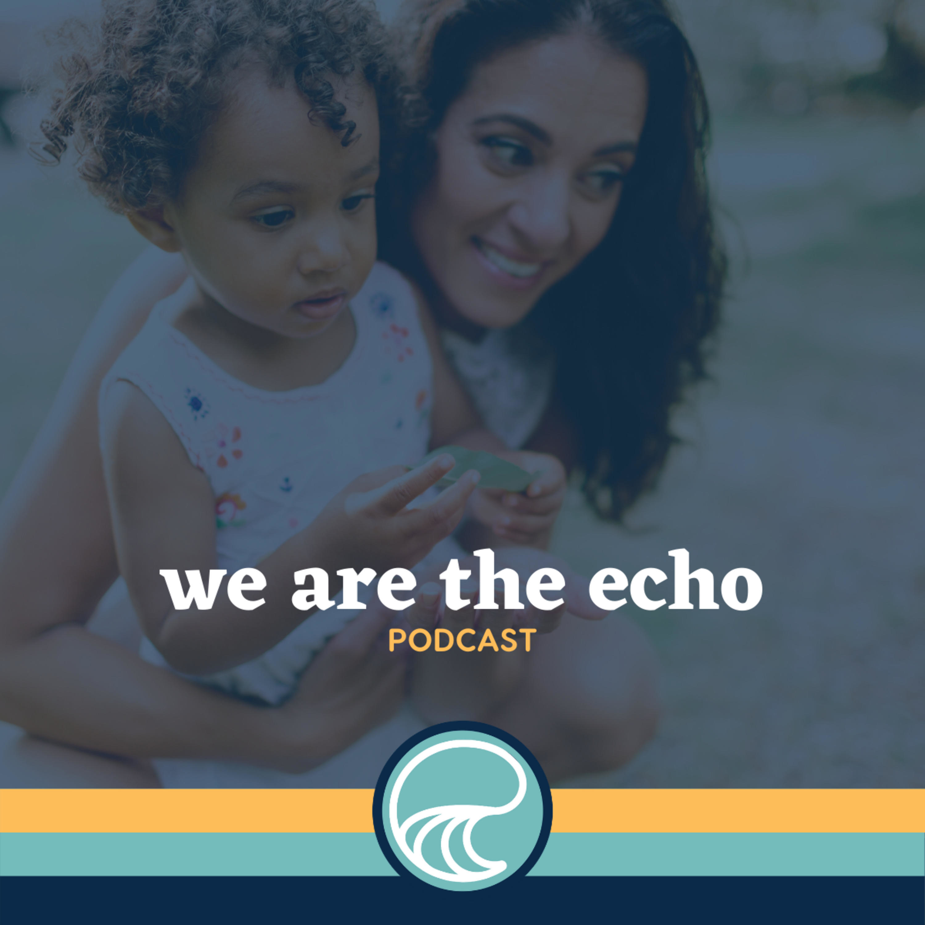 We Are the ECHO