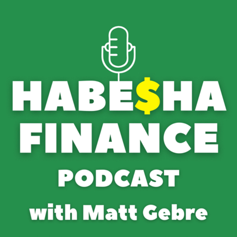 Habesha Finance Podcast