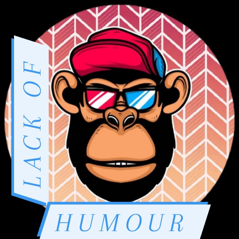 Lack of Humour