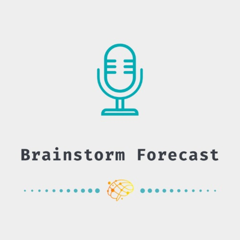 Brainstorm Forecast – Episode 6: Neuro-Pitch