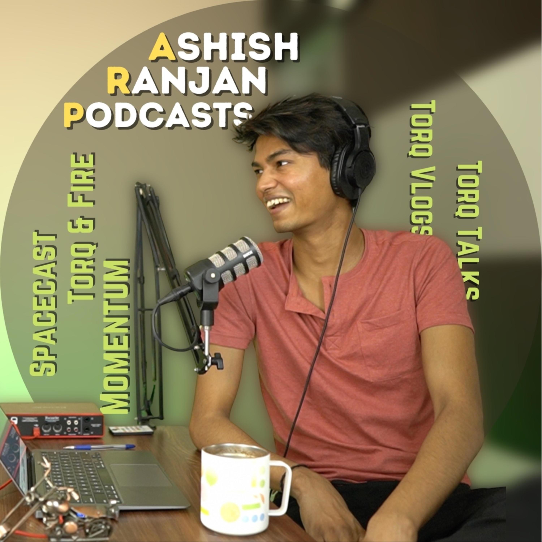 Ashish Ranjan Podcasts