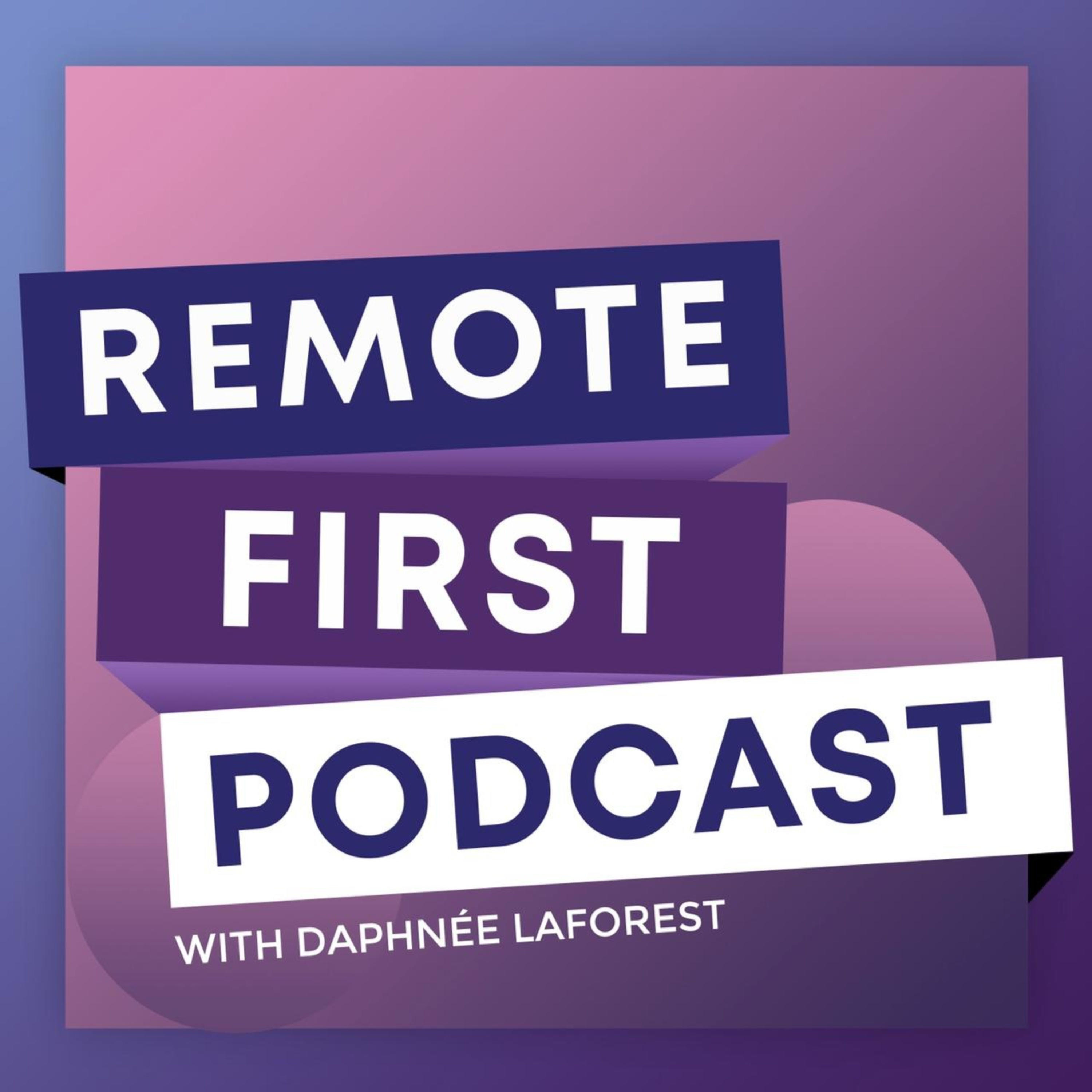 Remote First Podcast