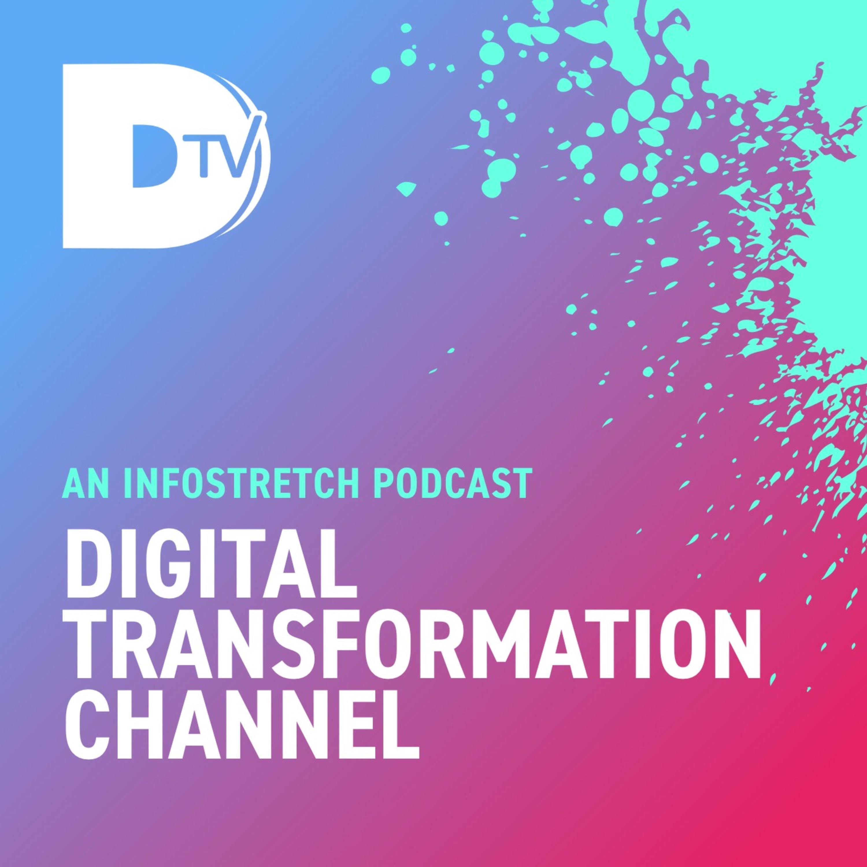 DTV- Digital Transformation Channel